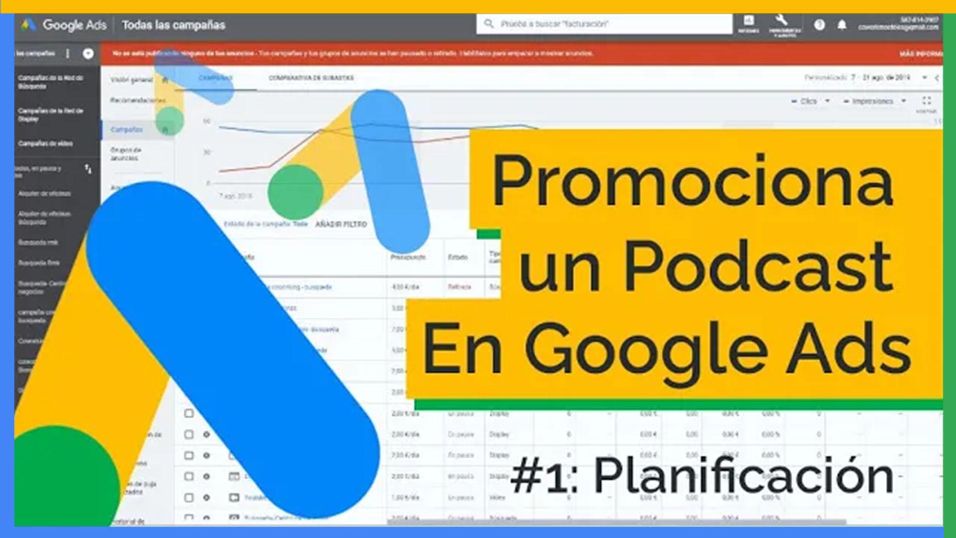 Cómo promocionar tu podcast con Google Ads [Caso práctico] 1